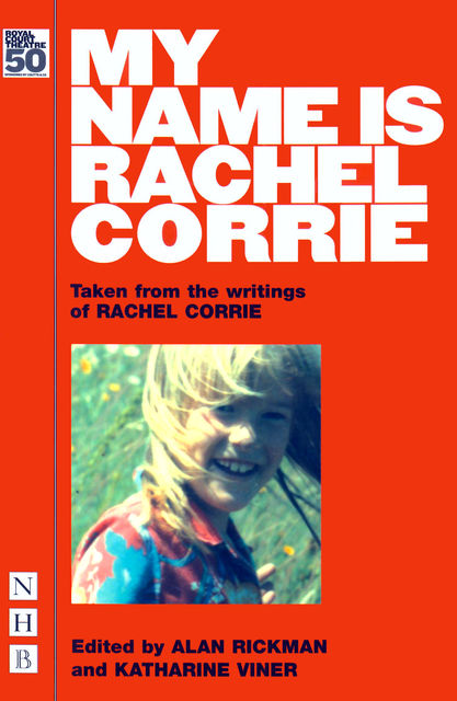 My Name is Rachel Corrie (NHB Modern Plays), Rachel Corrie