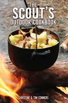 Scout's Outdoor Cookbook, Christine Conners, Tim Conners
