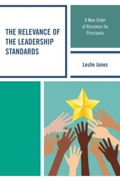 The Relevance of the Leadership Standards, Leslie Jones