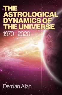 Astrological Dynamics of the Universe, Demian Allan