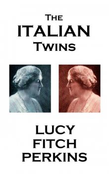 The Italian Twins, Lucy Fitch Perkins