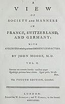 A View of Society and Manners in France, Switzerland, and Germany, Volume II (of 2) With Anecdotes Relating to Some Eminent Characters, John Moore