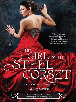 The Girl in the Steel Corset, Kady Cross
