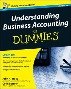 Understanding Business Accounting For Dummies, 2nd Edition, Colin Barrow