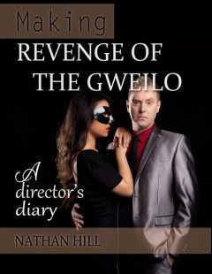 Making Revenge of the Gweilo, Nathan Hill