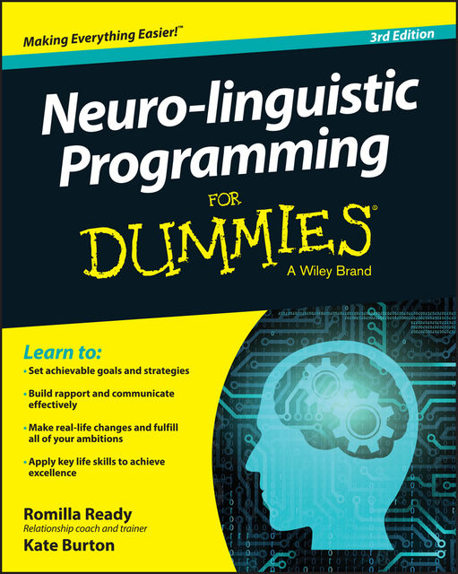 Neuro-linguistic Programming For Dummies, Kate Burton, Romilla Ready