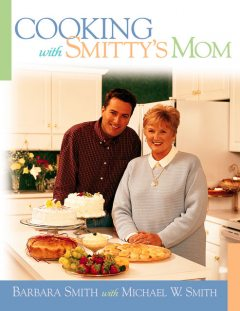 Cooking with Smitty's Mom, Barbara Smith