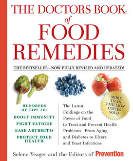 The Doctors Book of Food Remedies, Selene Yeager, The Prevention