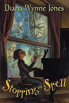 Stopping for a Spell, Diana Wynne Jones