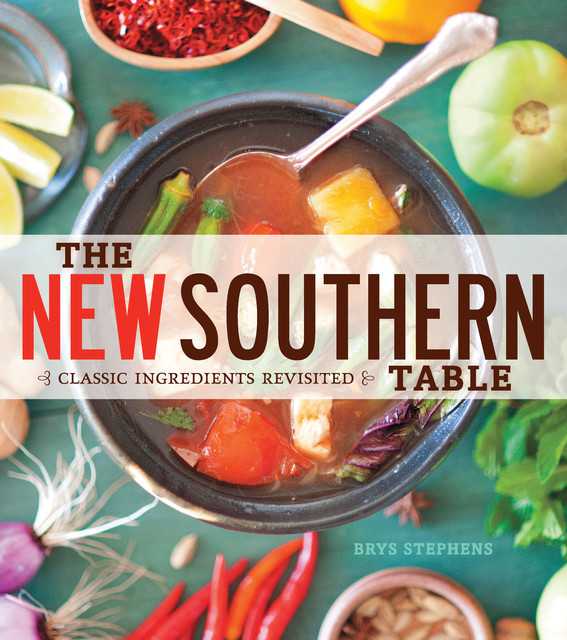 The New Southern Table, Brys Stephens