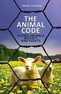 The Animal Code, Danny Crossman