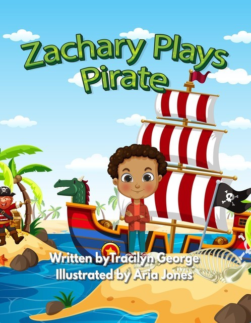 Zachary Plays Pirate, Tracilyn George