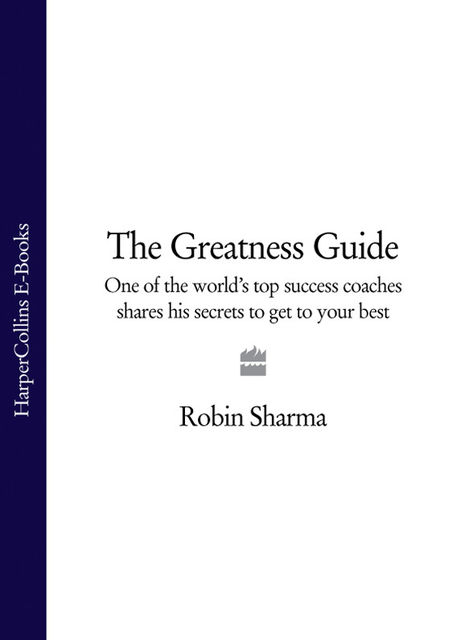 The Greatness Guide, Robin Sharma