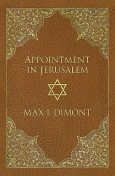 Appointment in Jerusalem, Max I Dimont