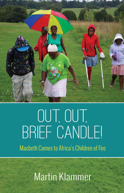 Out, Out, Brief Candle, Martin Klammer