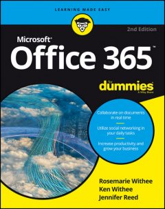 Office 365 For Dummies, Jennifer Reed, Ken Withee, Rosemarie Withee