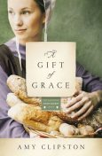 A Gift of Grace, Amy Clipston