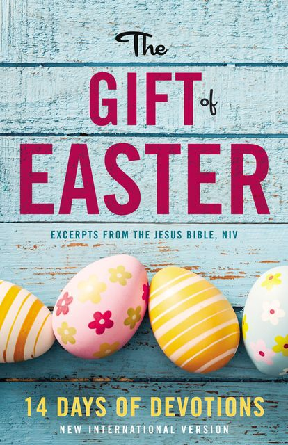 The Gift of Easter: 14 Days of Devotions, Zondervan