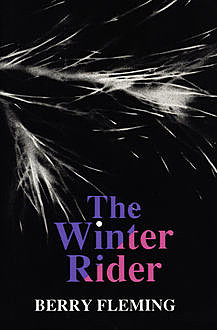 The Winter Rider, Berry Fleming