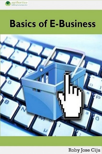 Basics of E-Business, Roby Jose Ciju