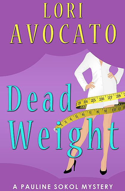 Dead Weight, Lori Avocato