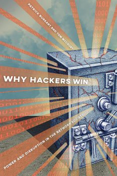 Why Hackers Win, Patrick Burkart, Tom McCourt