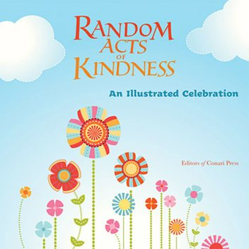 Random Acts of Kindness, Conari Press