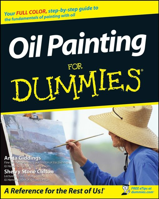 Oil Painting For Dummies, Anita Marie Giddings, Sherry Stone Clifton