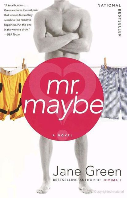 Mr. Maybe, Jane Green
