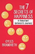 The 7 Secrets of Happiness, Gyles Brandreth