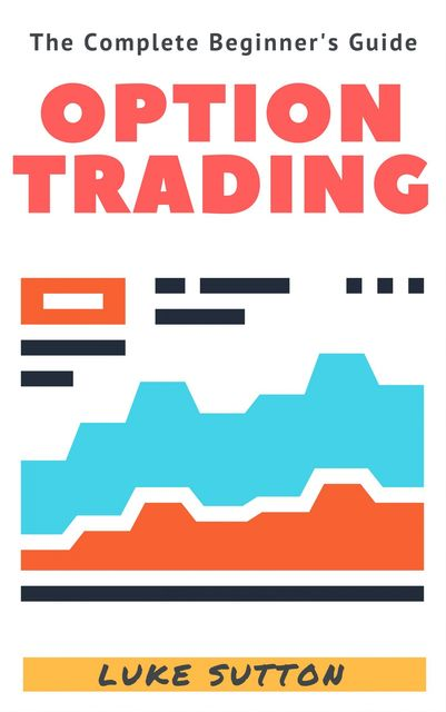 Option Trading, Luke Sutton
