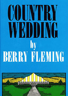 Country Wedding, Berry Fleming
