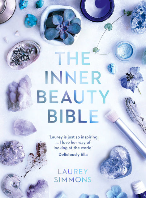 The Inner Beauty Bible, Laurey Simmons