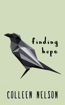Finding Hope, Colleen Nelson