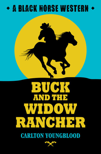 Buck and the Widow Rancher, Carlton Youngblood
