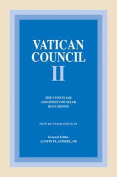 Vatican Council II: The Conciliar and Postconciliar Documents, Austin Flannery
