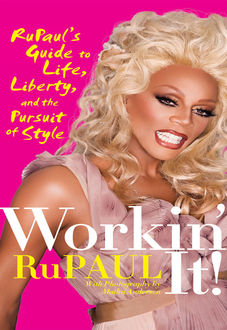 Workin' It, RuPaul