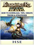 Summoners War How to Download, Tips, Cheats, Tricks & Strategies, HSE