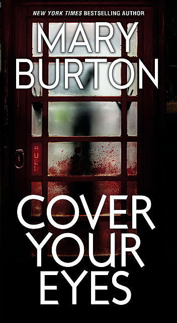 Cover Your Eyes, Mary Burton