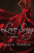 Love Song, Leslie Tonner