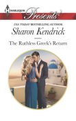 The Ruthless Greek's Return, Sharon Kendrick