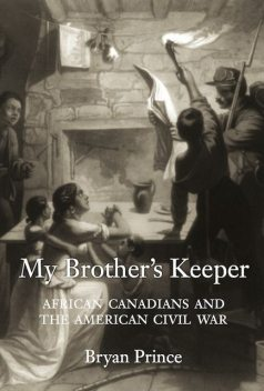 My Brother's Keeper, Bryan Prince