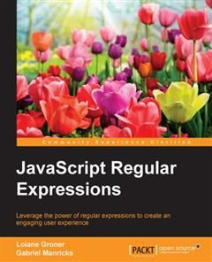 JavaScript Regular Expressions, Loiane Groner
