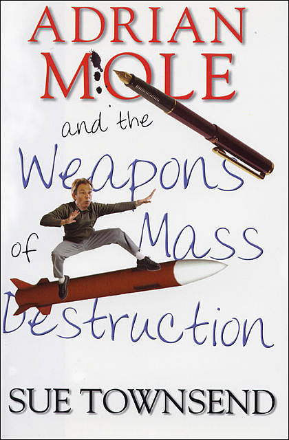 Adrian Mole and the Weapons of Mass Destruction, Sue Townsend