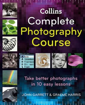 Collins Complete Photography Course, John Garrett