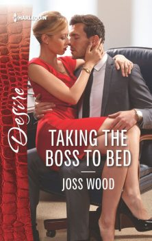 Taking the Boss to Bed, Joss Wood