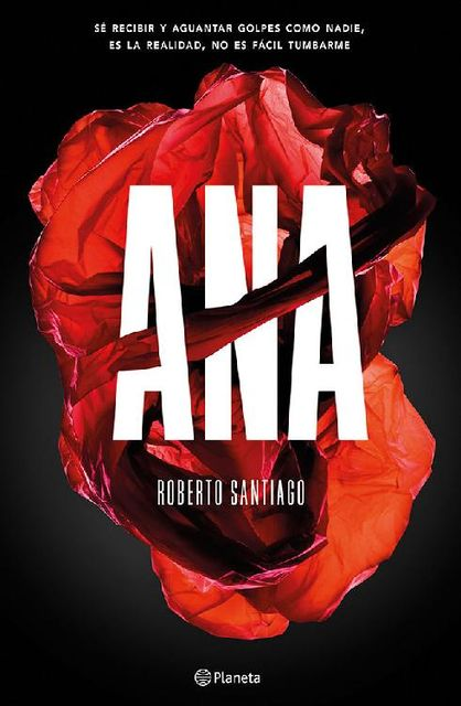 Ana (Volumen independiente) (Spanish Edition), Roberto Santiago