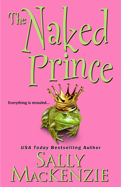 The Naked Prince, Sally MacKenzie