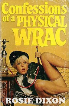 Confessions of a Physical Wrac, Rosie Dixon