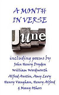June, A Month in Verse, James Whitcomb Riley, Amy Levy, Anne Bradstreet
